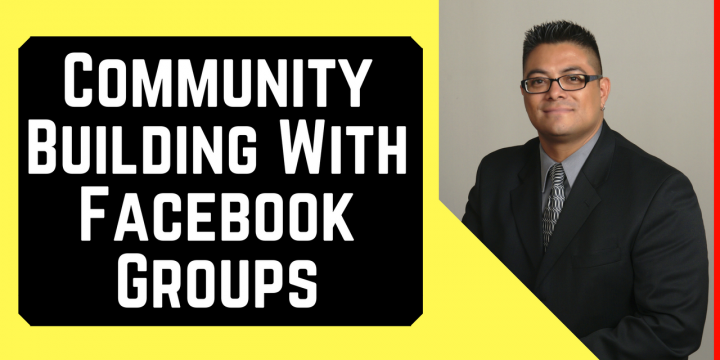 Community Building With Facebook Groups