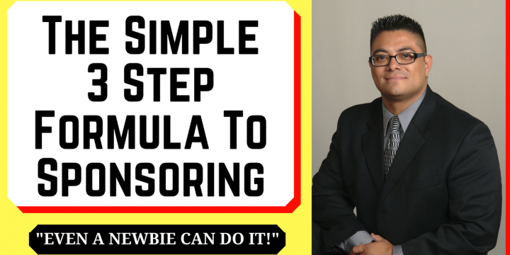 The Simple 3 Step Formula To Sponsoring