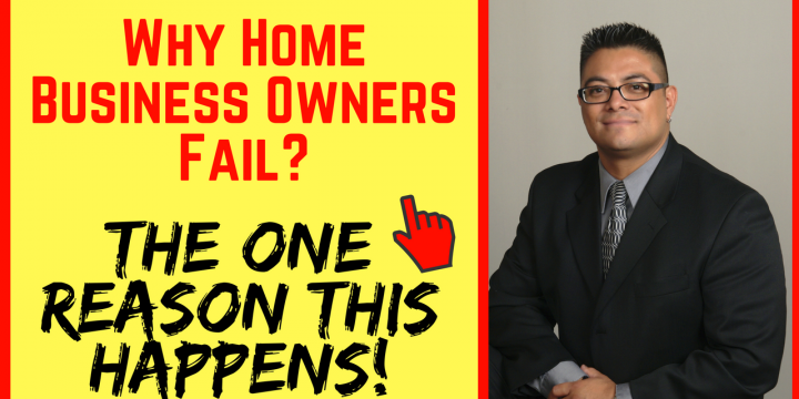 Why Home Business Owners Fail?