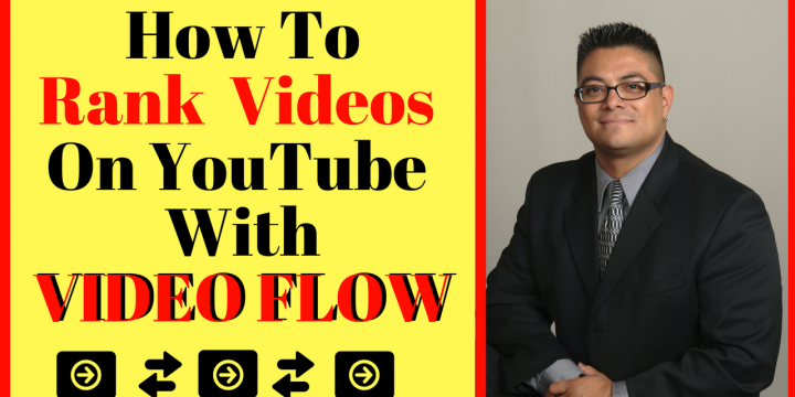 How To Rank Videos On YouTube With Video Flow